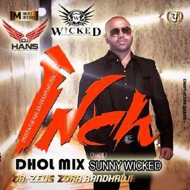Inch Dhol Mix - Zora Randhawa Dholi Sunny Wicked