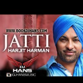 Harjit Harman - Jatti Refix Dj Hans