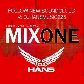 Mix One - Dj Hans Punjabi