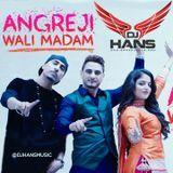 DJ HANS - Angreji Wali Madan - Dj Hans Kulwinder Billa Cover Art
