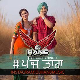 5 Taara - Diljit Dj Hans