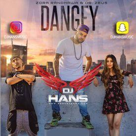 Dangey - Zora Dj Hans