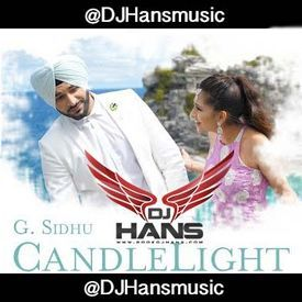 Dj Hans - Candle Light G Sidhu