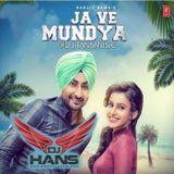 DJ HANS - ja ve mundya- DJ Hans Ranjit Bawa Cover Art