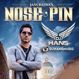 DJ HANS - Nose Pin - Jass Bajwa Dj Hans Cover Art