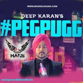 Peg Pugg - Deep Karan Dj Hans