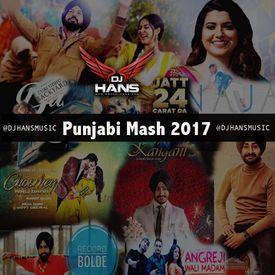 Punjabi Mash 2017 - DJ HANS