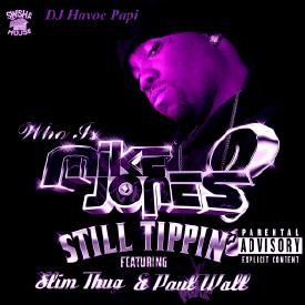 Still Tippin' Chopped And Screwed by DJ Havoc Ppai