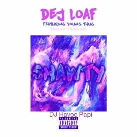 Dej Loaf Ft. Young Thug - Shawty Chopped And $crewed