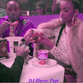 Bad and Boujee Chopped And $crewed by DJ Havoc Papi