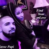 DJ Havoc Papi - Find Your Love Chopped And Screwed by DJ Havoc Papi Cover Art