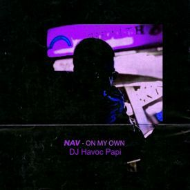 On My Own Chopped And Screwed by DJ Havoc Papi