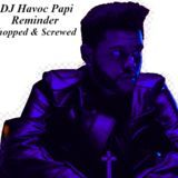 DJ Havoc Papi - Reminder Chopped And $crewed by DJ Havoc Papi Cover Art
