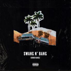 Swang N' Bang