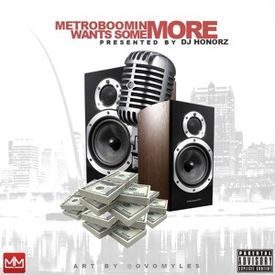 #MetroBoominWantSomeMore Mix