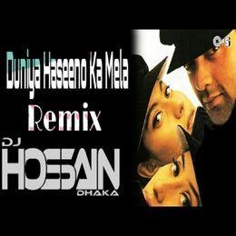 DJ HOSSAIN DHAKA - Duniya Haseeno Ka Mela (Remix) - DJ Hossain Dhaka Cover Art