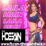 DJ HOSSAIN DHAKA - Laila Main Laila (Remix) DJ Hossain Dhaka Cover Art