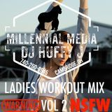 DJ Huffy J - LADIES WORKOUT VOL 2 11/30/16 Cover Art