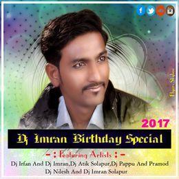 dj imran Solapur - Dj imran Birthday Special 2017 Cover Art