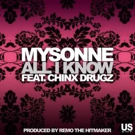 All I Know f. Chinx Drugz