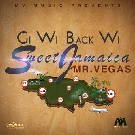 Gi Wi Back Wi Sweet Jamaica