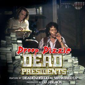 Dead Presidents (Dirty)