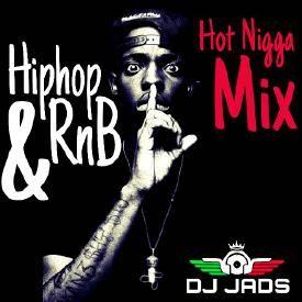 """HIPHOP & RNB """"HOT NIGGA"""" MIX"""