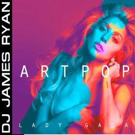 The Lady GaGa Artpop MixTape