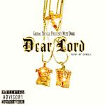 DJ JOHNNY O - Mutt Dogg - Dear Lord (Dirty) Cover Art