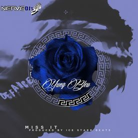 Yung Bleu - Miss It (Dirty)