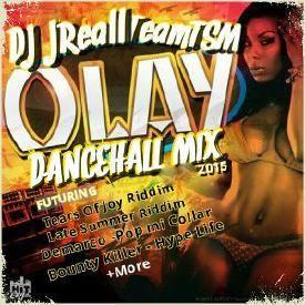 OLAY _ Dancehall Mix September 04 2015