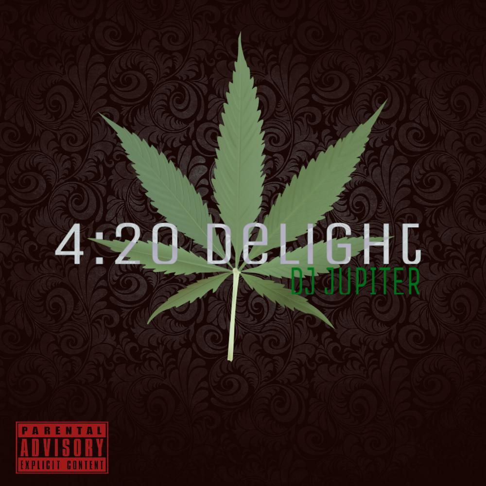 4:20 Delight by DJ JUPITER, from Dj Jupiter: Listen for Free