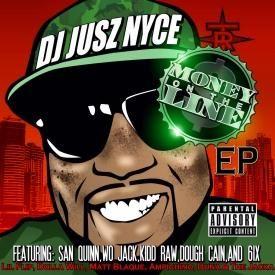 Money On The Line Feat. San Quinn, Kidd Raww, Wo Jack, Dough Kain, Big 6ix