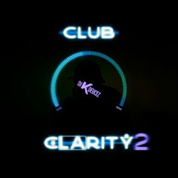 DJ K-Deucez - Club Clarity 2 - High-quality Stream, Album Art