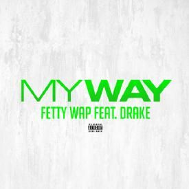 My Way (feat. Drake)