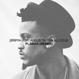 Planes (Remix) (feat. August Alsina & J. Cole)