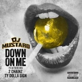 Down On Me (feat. 2 Chainz)