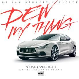Dew My Thang (prod. by VybeBeatz)