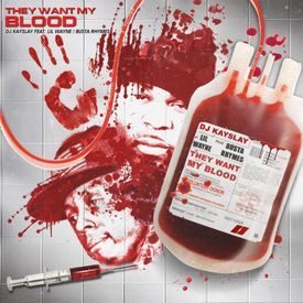 They Want My Blood