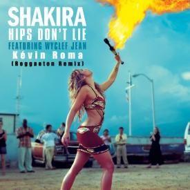 Hips don't lie (Kévin Roma reggaeton remix)