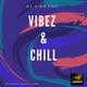 VIbez & Chill