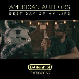 Best Day of My Life (DJ Kontrol Remix)