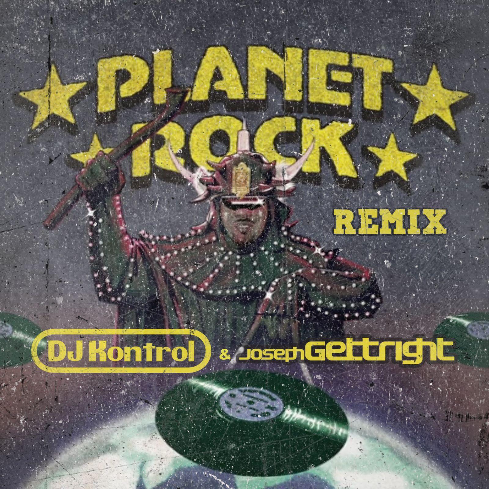 Planet Rock (DJ Kontrol & Gettright Remix) by Afrika Bambaataa & The