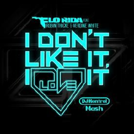 I Don't Like It, I Love It Go (DJ Kontrol Mash) (Clean)