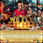 "Dj Koolhand-FLEETDJ-#MIXTAPE#PHENOM - ""We Fly High"" Part #1 Cover Art"