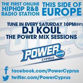 DJ Koul - Power Radio Cyprus [radio mix session] - April 6 2013 Cover Art