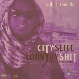 Eddie Boi - City Slicc Country Shit [United And Screwed Remix] - 07 - Savag