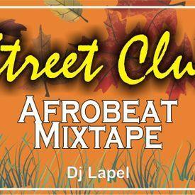 Street Club Afrobeat Mixtape
