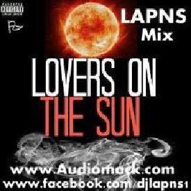 Lovers On The Sun (LAPNS Mix) Ft [David Guetta] www.Audiomack.com