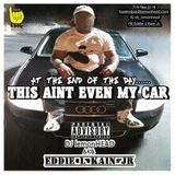 DJ lemonHEAD - AT THE END OF THE DAY....THIS AINT EVEN MY CAR Cover Art